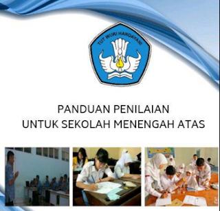Panduan Penilaian Kurikulum 2013 SMP Dan SMA Dasar Permendikbud 53 Tahun 2015