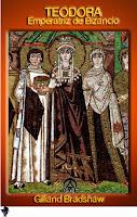 Gillian Bradshaw - Teodora Emperatriz de Vizencio