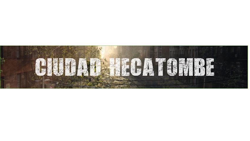 Ciudad Hecatombe