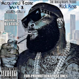 ACQUIRED TASTE RICK ROSS