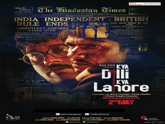Kya Dilli Kya Lahore 2014 Movie Mp3 Song Free Download