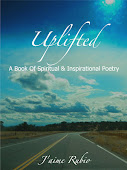 UPLIFTED: A Book Of Spiritual & Inspirational Poetry