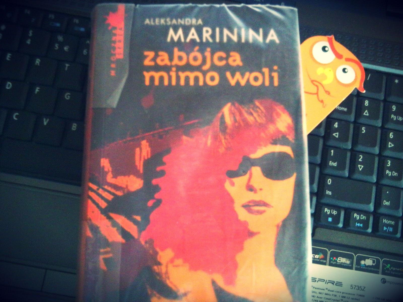 """Aleksandra Marinina """"Zabójca mimo woli"""""""