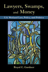 Lawyers, Swamps, and Money, Roy Gardner