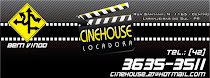 CINEHOUSE LOCADORA