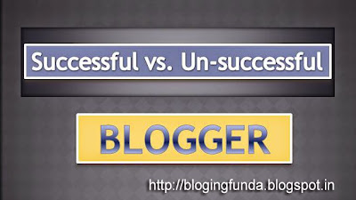 Successful Blogger vs unsuccessful Blogger - Blogging Funda