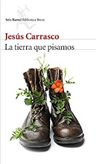 La tierra que pisamos, Jesús Carrasco