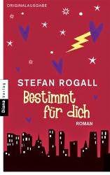 http://www.amazon.de/Bestimmt-f%C3%BCr-dich-Stefan-Rogall/dp/3453355946/ref=tmm_pap_title_0?ie=UTF8&qid=1400836857&sr=1-12