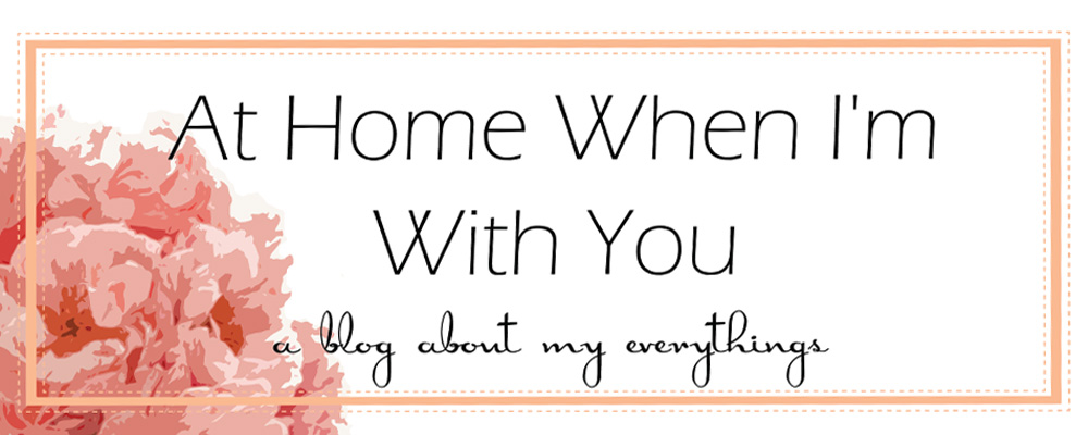 At Home When Im With You