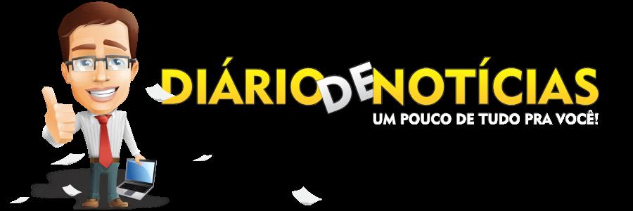 """Blog """"Diário de Notícias"""" - Um pouco de tudo pra você!"""
