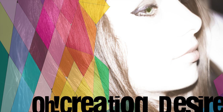 Creation Desire