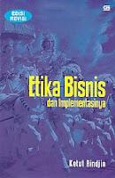 toko buku rahma: buku ETIKA BISNIS DAN IMPLEMENTASI, pengarang ketut rindjin, penerbit gramedia