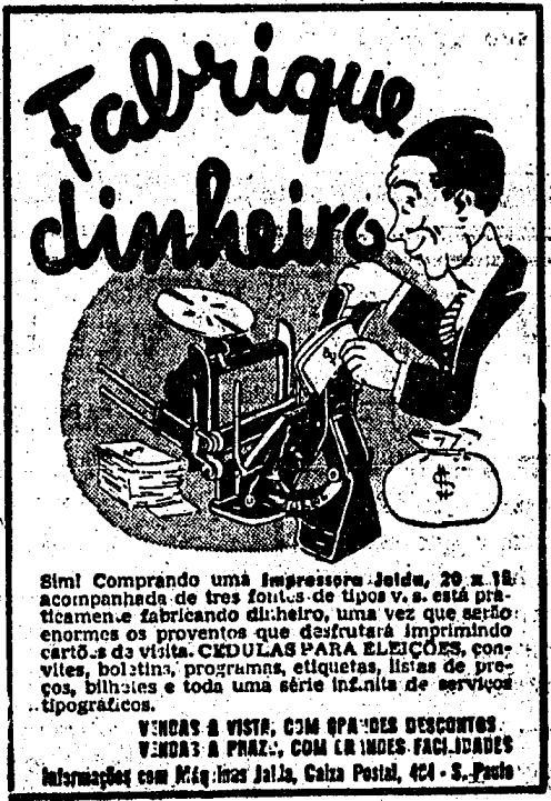 Propaganda de impressoras tipográficas nos anos 50, sendo promovidas como 'máquina de fazer dinheiro'