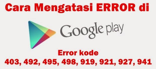 Cara Mengatasi Error Di Google Playstore