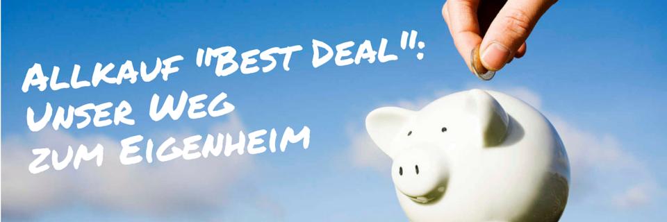 """Allkauf """"Best Deal"""": Blog zum Hausbau"""