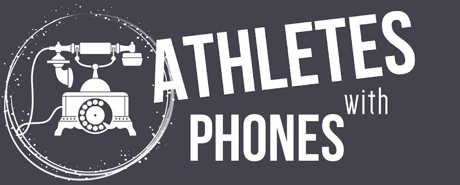 Athletes on Phones