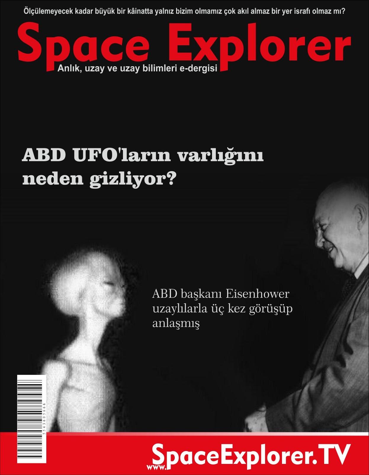 ABD UFO'ların varlığını neden gizliyor? | ABD başkanı Eisenhower uzaylılarla üç kez görüşüp anlaşmış