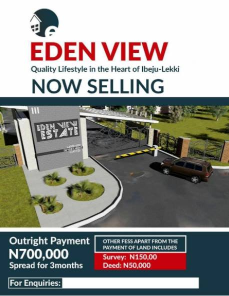 PLOTS OF LAND FOR SALE @ EDEN VIEW ESTATES LEKKI