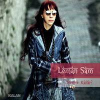 LemanSam NereyeKadar2012 - Leman Sam - Nereye Kadar (2012 Alb�m Tan�t�m�)