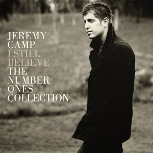 Download - Jeremy Camp I Still Believe: The Number Ones Collection (2012)
