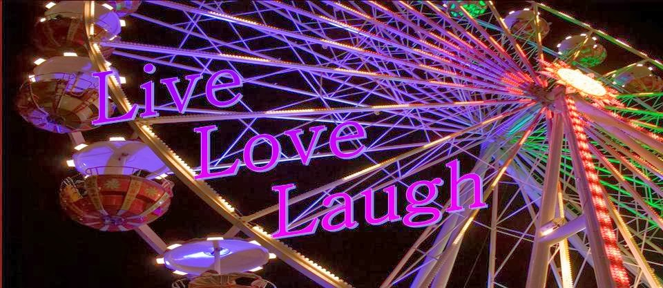 Live. Love. Laugh. :)