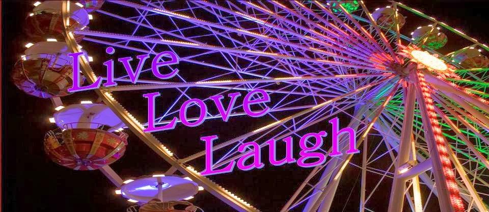 Live. Love. Laugh. :)