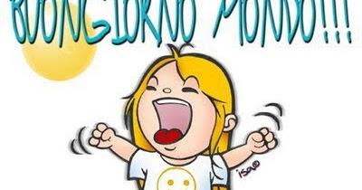 Frasi buongiorno e buona giornata for Immagini divertenti buona giornata