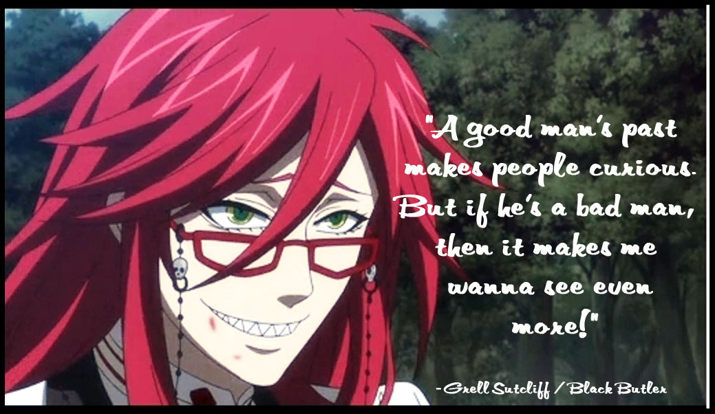 Grell Black Butler Quotes. QuotesGram