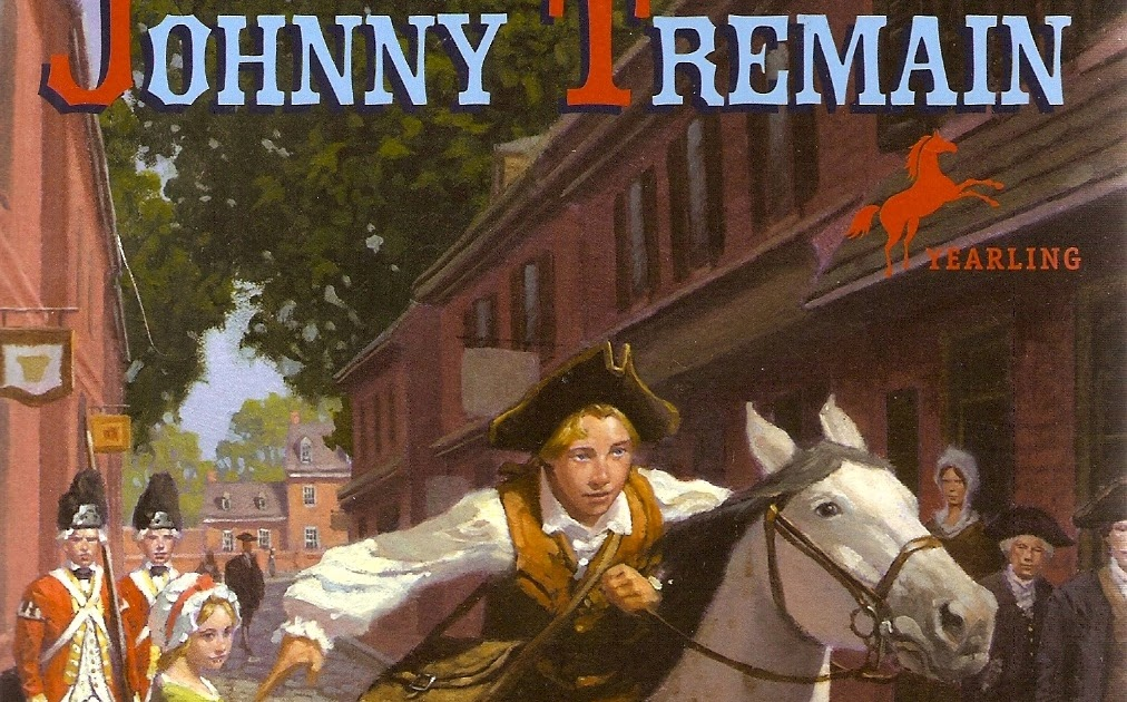 Tween The Pages JOHNNY TREMAIN By Esther Forbes 1943