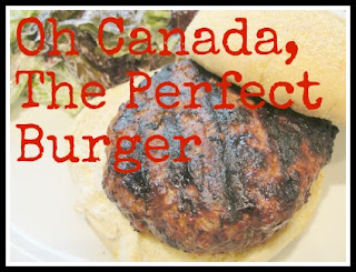 Oh Canada, the perfect burger