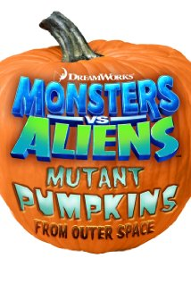 Monstruos Vs. Alienígenas: Las calabazas mutantes del espacio exterior (Monsters vs Aliens Mutant Pumpkins) (2009) Español Latino