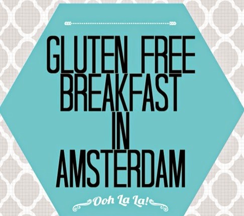 glutenvrij ontbijt Amsterdam