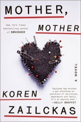 Mother%2C%2Bmother Mother, Mother by Koren Zailckas Review
