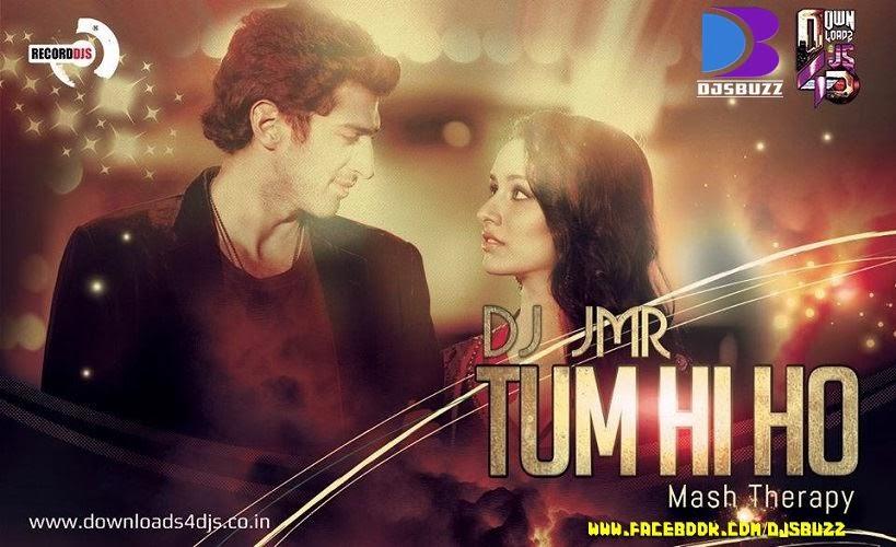 meri aashiqui ab tum hi ho dj mp3 song download