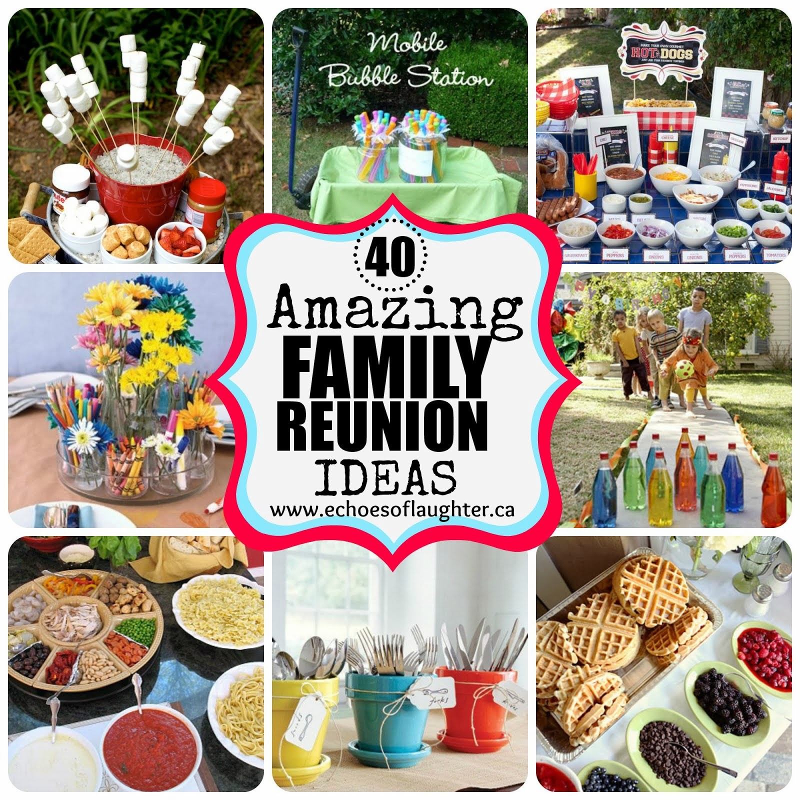 40 Family Reunion Ideas