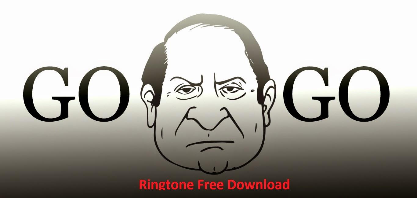 Download Go Nawaz Go Mp3 Songs Mobile Ringtone