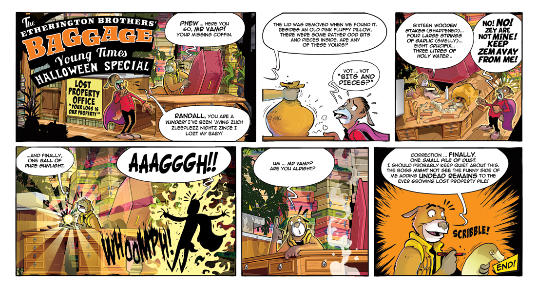 here is the baggage halloween special that appeared in the times newspaper last week click it to read it