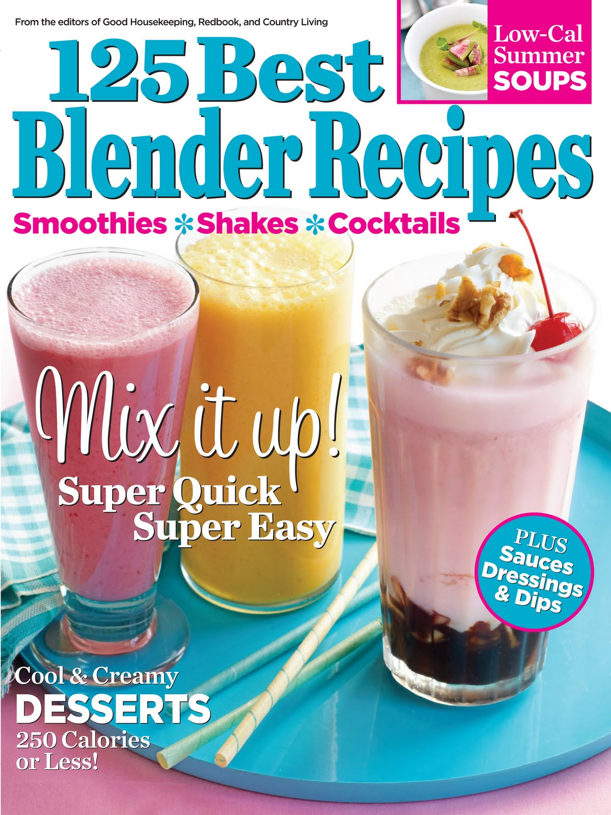 125 Best Blender Recipes Magazine Review