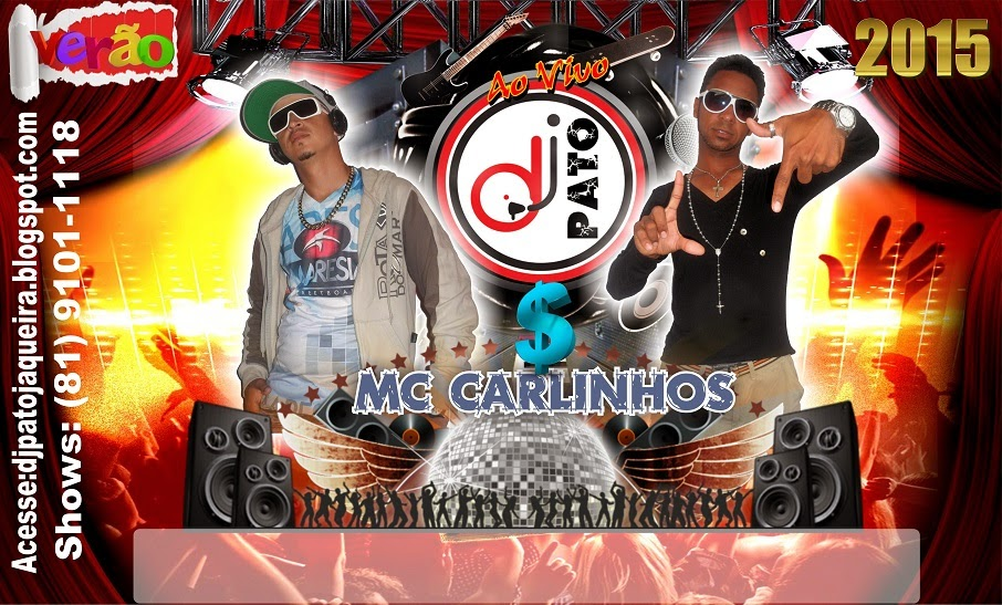 Dj Pato & Mc Carlinhos