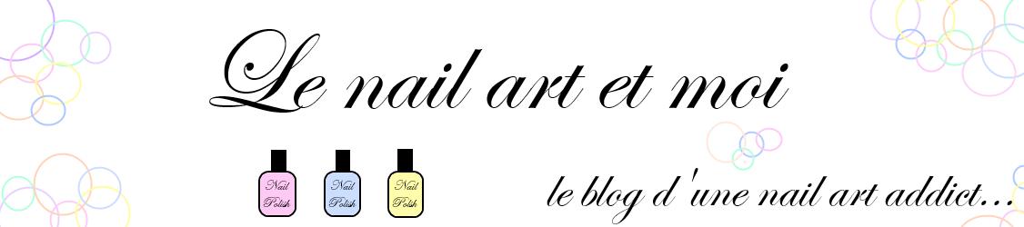 Le nail art et moi