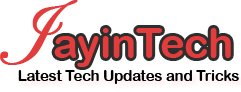 JAYINTECH - Latest Tech Updates and Tricks