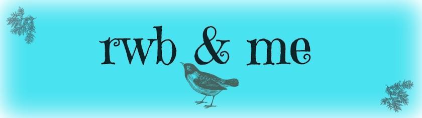 RWB & Me...