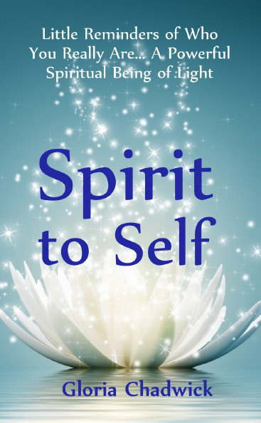 Spirit to Self ~ Book One