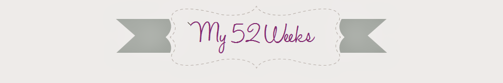 { My 52 Weeks }