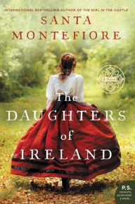 The Daughters of Ireland by Santa Montefiore