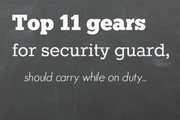 11 General Orders for Security Guard - All About Security
