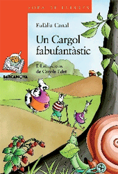 Un Cargol fabufantstic