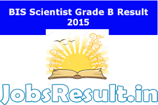 BIS Scientist Grade B Result 2015
