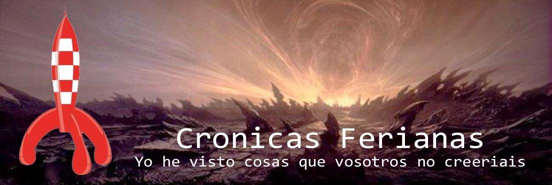 Cronicas Ferianas