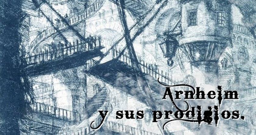 Arnheim y sus prodigios
